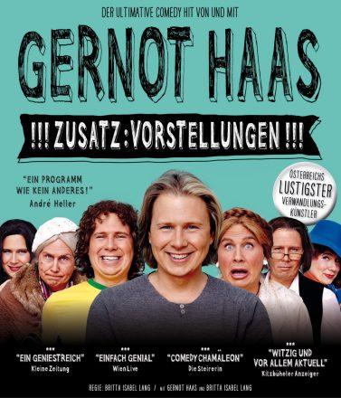 Gernot Haas: Plakat Zusatzvorstellungen